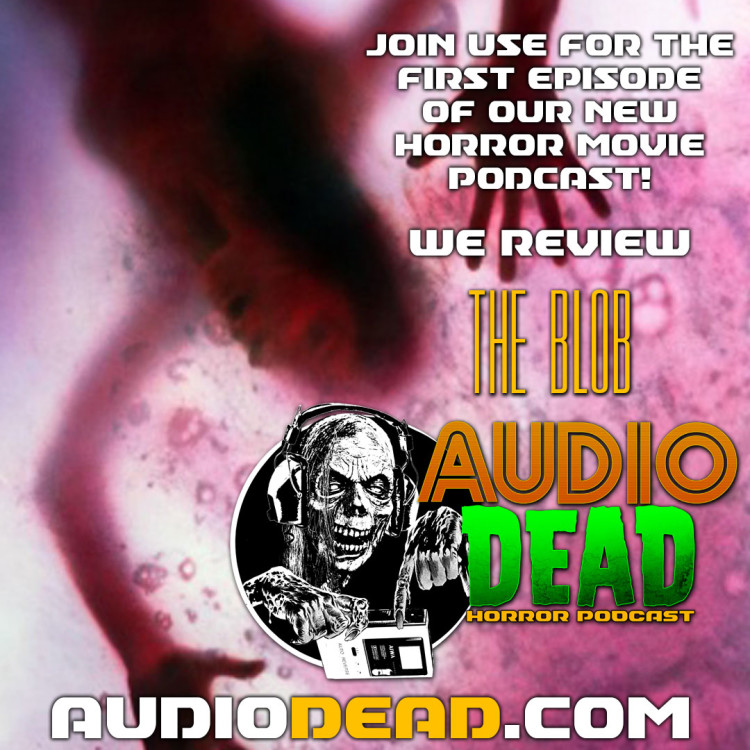 Horror Movie Podcast Movie Review The Blob (1988)