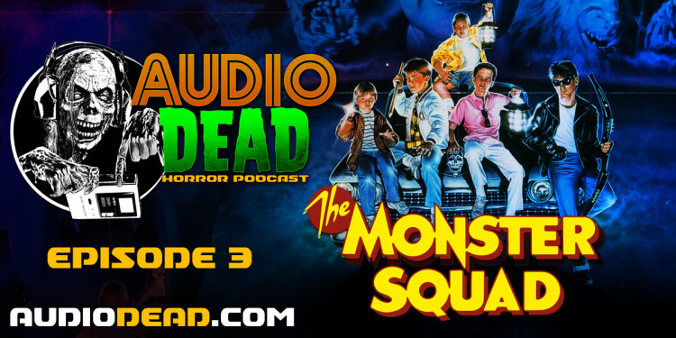 Audio Dead Episode 3 Monster Squad