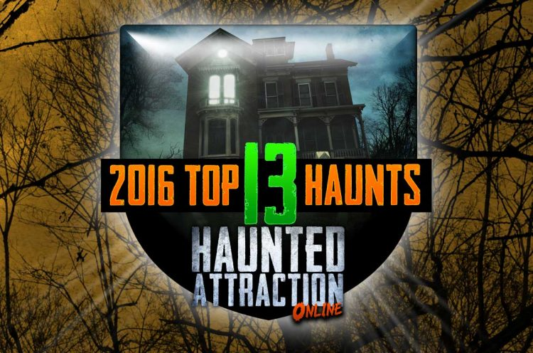 The 2016 Top 13 Haunted Houses!